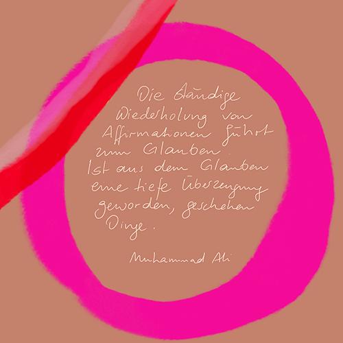 Die ständige Wiederholung von Affirmationen führt zum Glauben. Ist aus dem Glauben eine tiefe Überzeugung geworden geschehen Dinge. Muhammad Ali